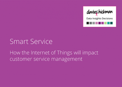 Smart Service: How the Internet of Things will impact customer service management