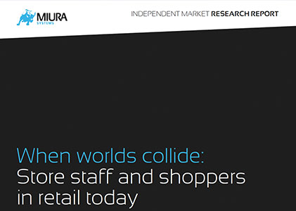 Miura: When worlds collide: Store staff and shoppers in retail today report